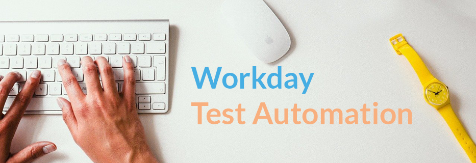 Workday Test Automation