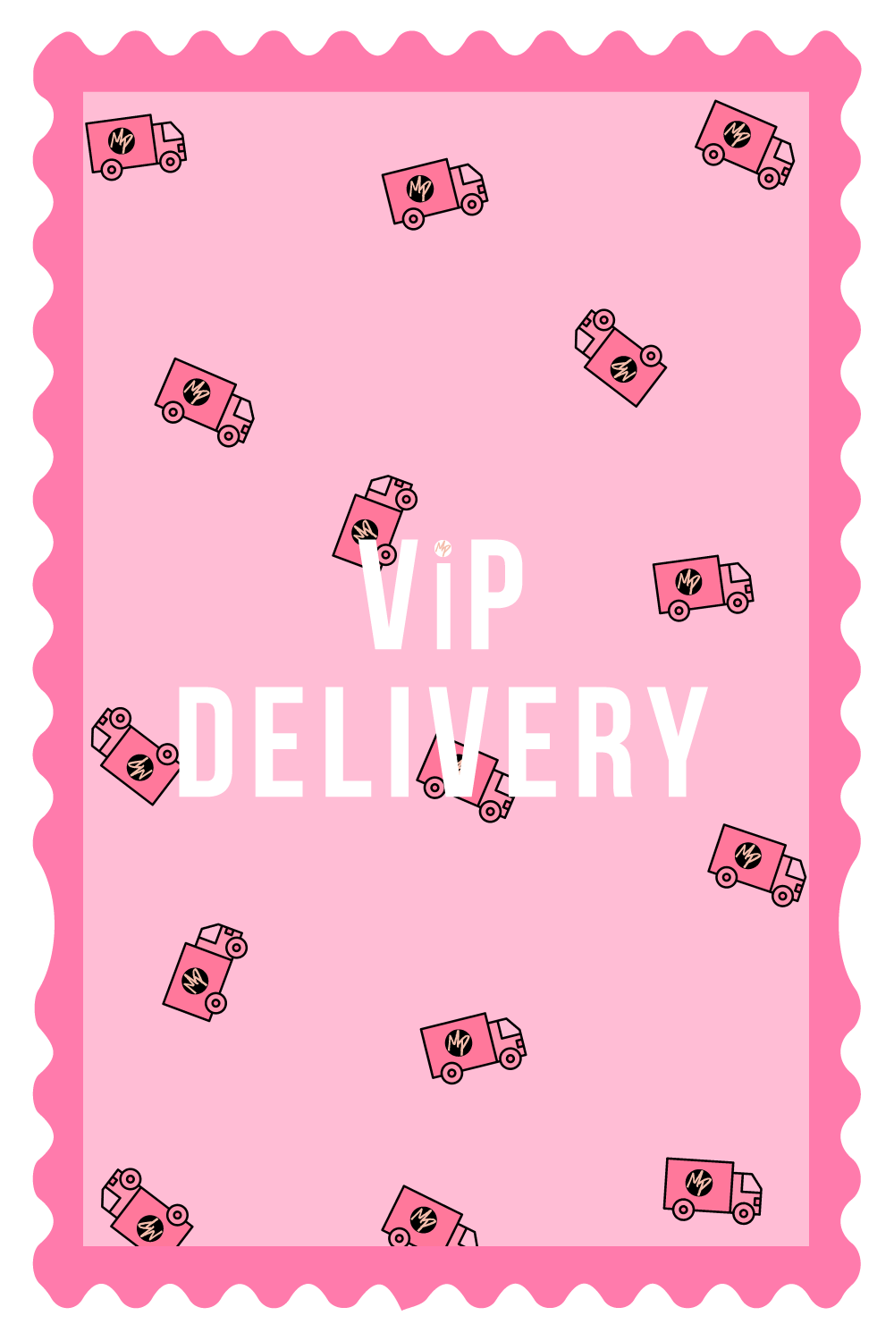 VIP delivery