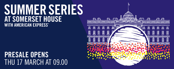 Summer Series at Somerset House with American Express® 2016